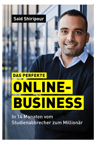 Das perfekte Online-Business - Said Shiripour