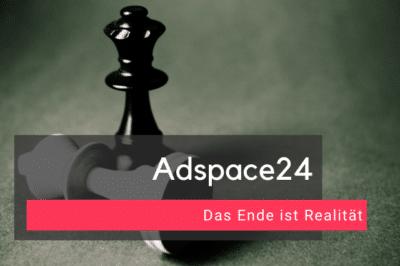 Das Ende von Adspace24 ist Realität