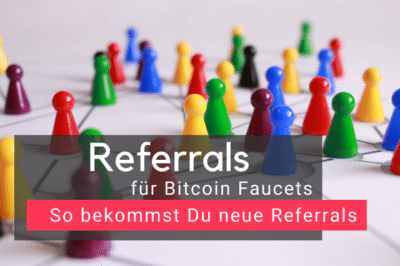 Referrals für Bitcoin Faucets