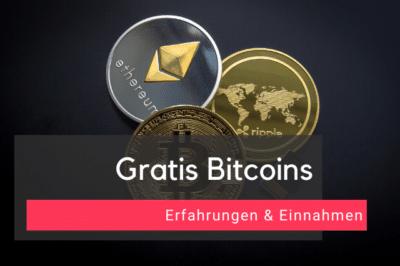 Gratis Bitcoins Erfahrungen & Einnahmen